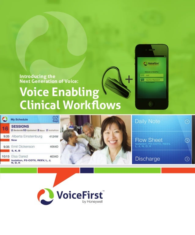 Introducing the Next Generation of Voice:  Voice Enabling Clinical Workflows  +
