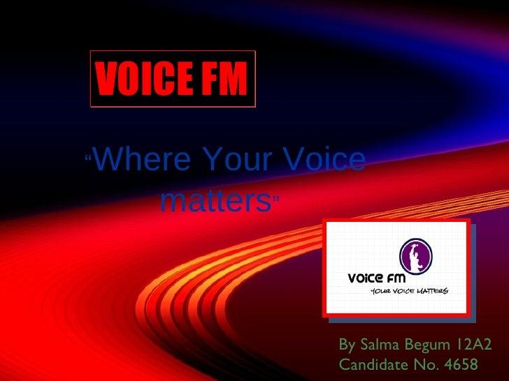 Voice fm by salma begum 12A2