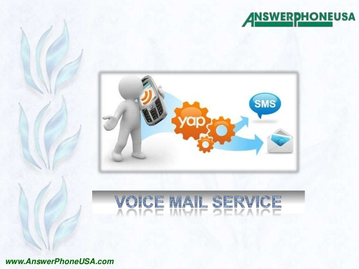 Voice Mail Service<br />www.AnswerPhoneUSA.com<br />