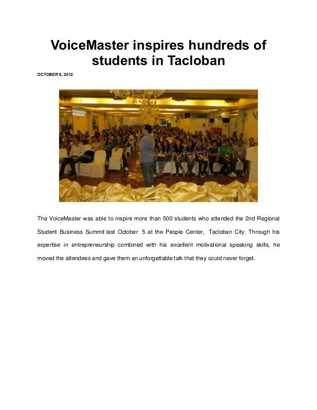 VoiceMaster inspires hundreds of           students in TaclobanOCTOBER 6, 2012The VoiceMaster was able to inspire more tha...