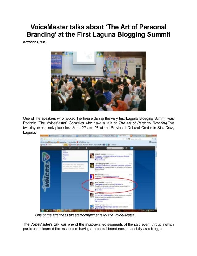 VoiceMaster talks about 'The Art of Personal  Branding' at the First Laguna Blogging SummitOCTOBER 1, 2012One of the speak...