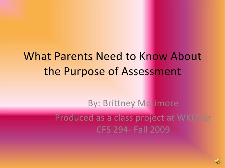What Parents need to know about the purpose of assessment