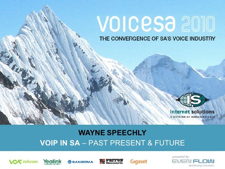 WAYNE   SPEECHLY VOIP IN SA  – PAST PRESENT & FUTURE