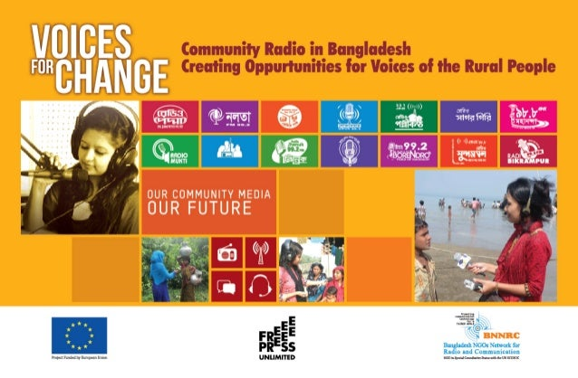 VOICES FOR CHANGE:Community Radio in Bangladesh- Creating Opportunities for Voices for Rural People