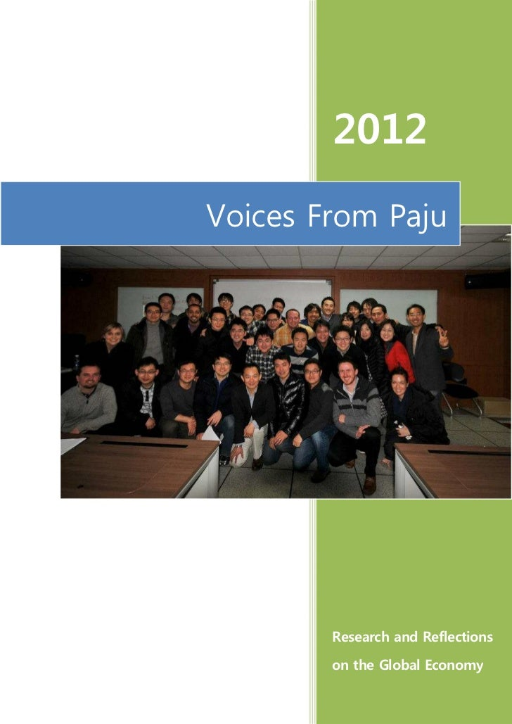 2012Voices From Paju        Research and Reflections        on the Global Economy