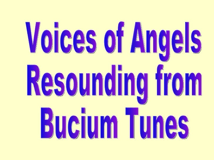 Voices of Angels Resounding from Bucium Tunes