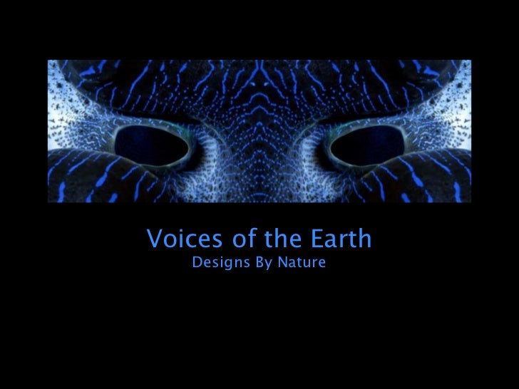 Voices of the Earth   Designs By Nature