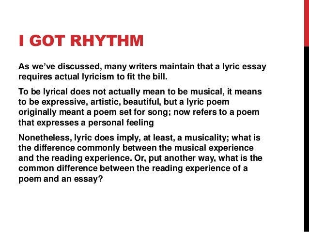 lyric essays Essay on music lyrics essay on lyrics in music hotessaysblogspotcom provides free sample essays and essay examples on any topics and subjects.