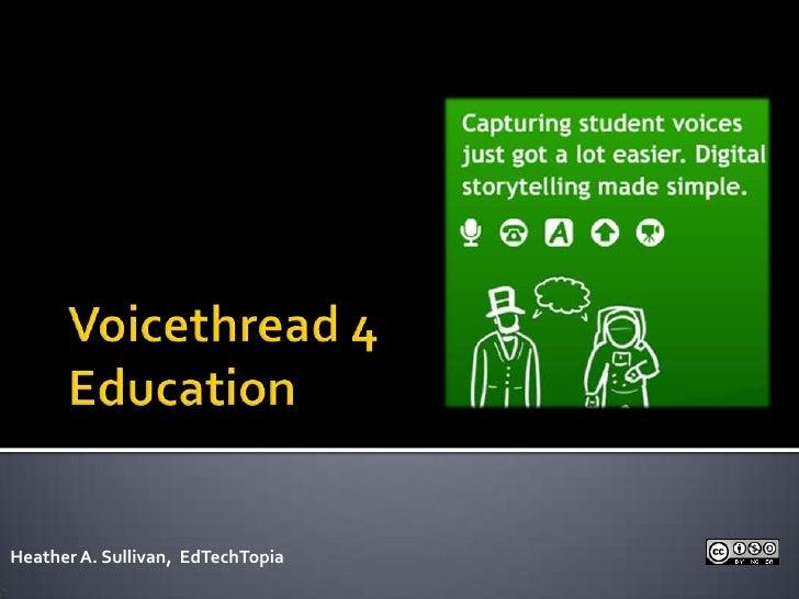 Voicethread 4 Education Presenation