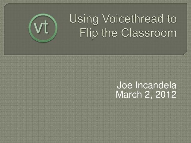 Joe Incandela March 2, 2012 vt