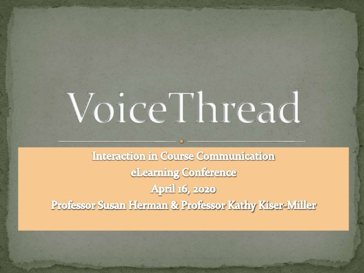Interaction in Course Communication<br />eLearning Conference<br />April 16, 2020<br />Professor Susan Herman & Professor ...