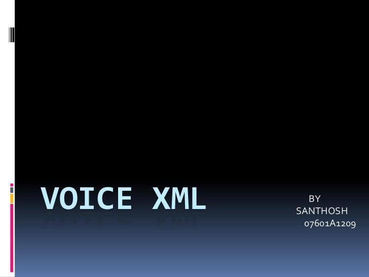 Voice xml<br />                                                                                                           ...