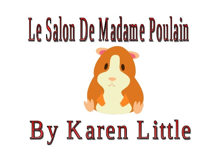 Le Salon De Madame Poulain By Karen Little