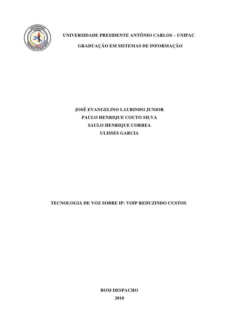 -289560-267600UNIVERSIDADE PRESIDENTE ANTÔNIO CARLOS – UNIPAC<br />GRADUAÇÃO EM SISTEMAS DE INFORMAÇÃO<br />JOSÉ EVANGELIN...