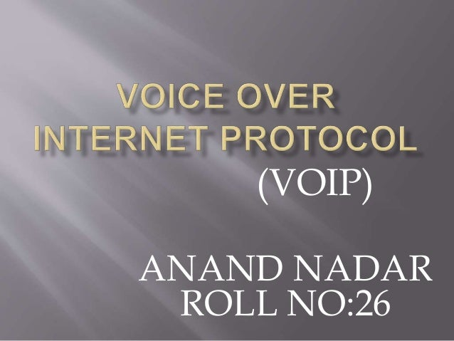 (VOIP) ANAND NADAR ROLL NO:26
