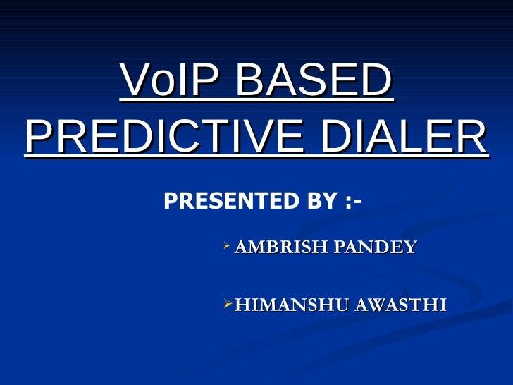 Vo Ip Based Predictive Dialer