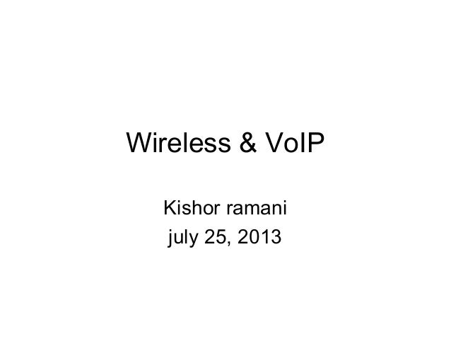 Voip from kishor ramani