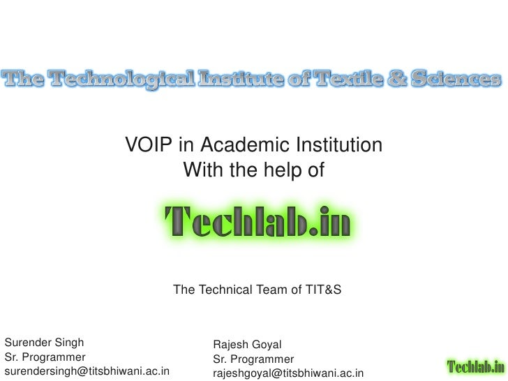 VOIP in Academic Institution                              With the help of                                     The Techni...