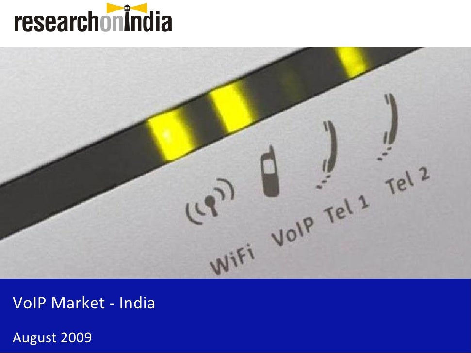 VoIP Market - India August 2009