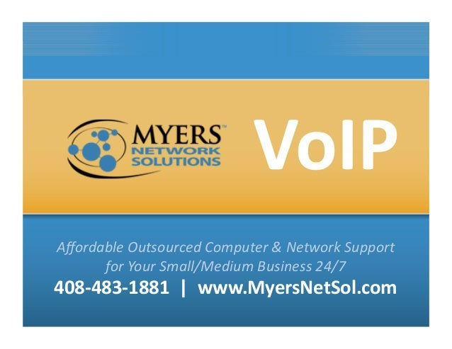 Myers Network Solution presents: VoIP