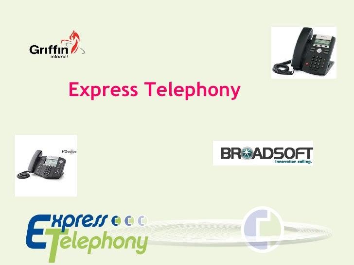 Express Telephony