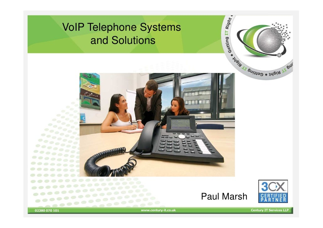 VoIP Telephone Systems       and Solutions                              Paul Marsh