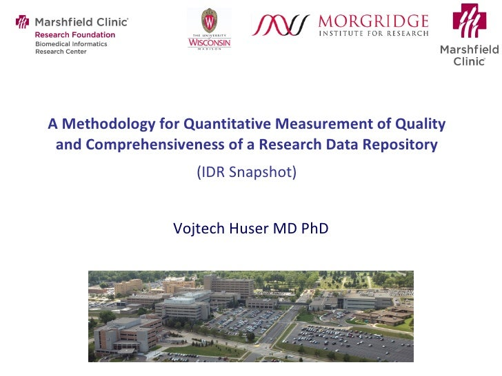 A Methodology for Quantitative Measurement of Quality and Comprehensiveness of a Research Data Repository   (IDR Snapshot)...