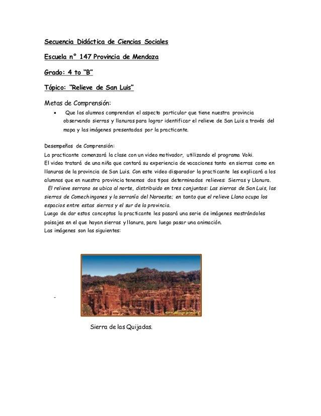 """Secuencia Didáctica de Ciencias Sociales Escuela n° 147 Provincia de Mendoza Grado: 4 to """"B"""" Tópico: """"Relieve de San Luis""""..."""