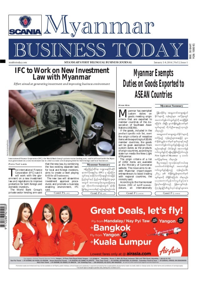 mmbiztoday.com  MYANMAR'S FIRST BILINGUAL BUSINESS JOURNAL  IFC to Work on New Investment Law with Myanmar Effort aimed at...