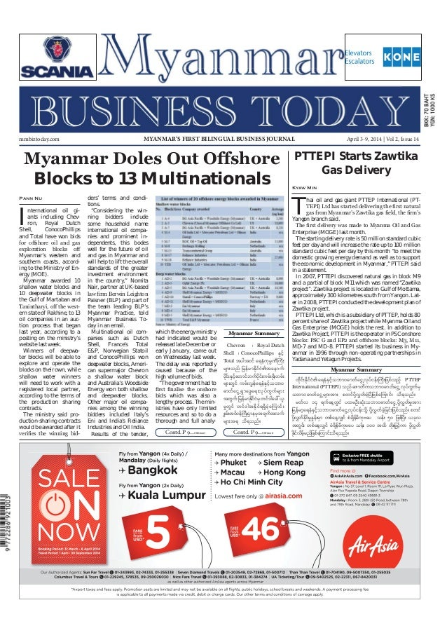 April 3-9, 2014 Myanmar Business Today mmbiztoday.com mmbiztoday.com April 3-9, 2014 | Vol 2, Issue 14MYANMAR'S FIRST BILI...