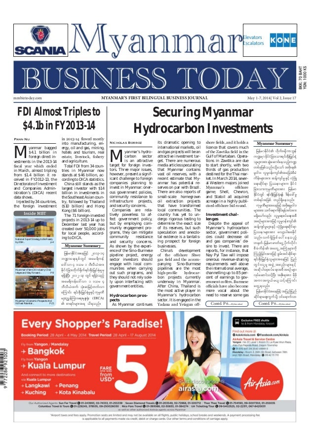 May 1-7, 2014 Myanmar Business Today mmbiztoday.com mmbiztoday.com May 1-7, 2014| Vol 2, Issue 17MYANMAR'S FIRST BILINGUAL...