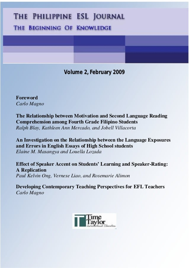 1    Philippine ESL Journal, Vol. 2, February 2009                             Volume 2, February 2009ForewordCarlo MagnoT...