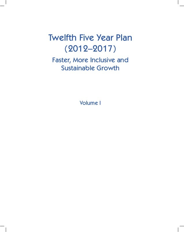 The 12th Five year Plan - Volume 1