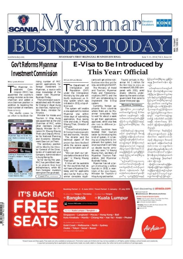 June 5-11, 2014 Myanmar Business Today mmbiztoday.com mmbiztoday.com June 5-11, 2014| Vol 2, Issue 22MYANMAR'S FIRST BILIN...
