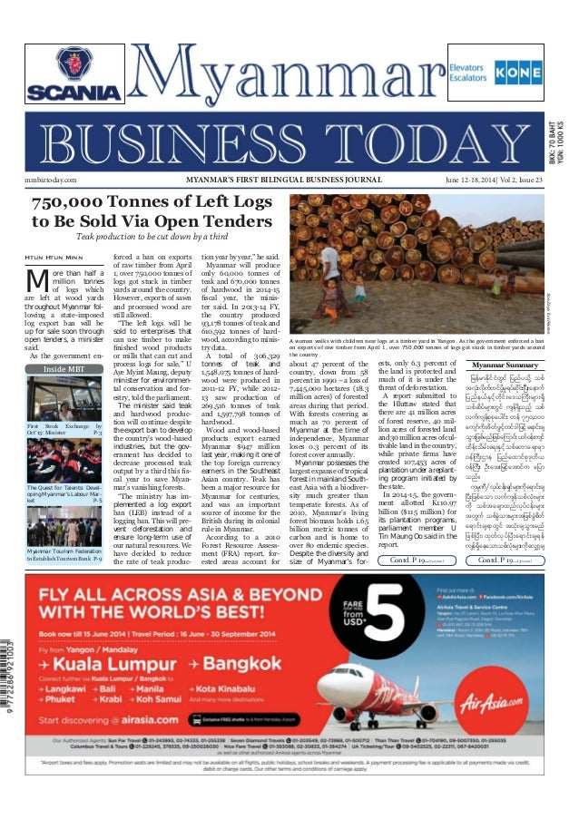 June 12-18, 2014 Myanmar Business Today mmbiztoday.com mmbiztoday.com June 12-18, 2014| Vol 2, Issue 23MYANMAR'S FIRST BIL...