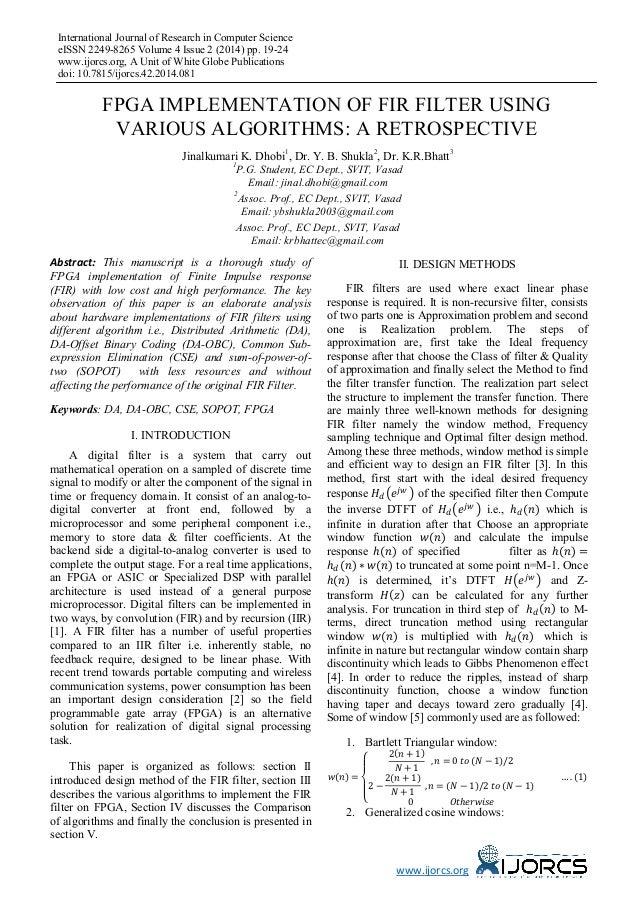 FPGA Implementation of FIR Filter using Various Algorithms: A Retrospective