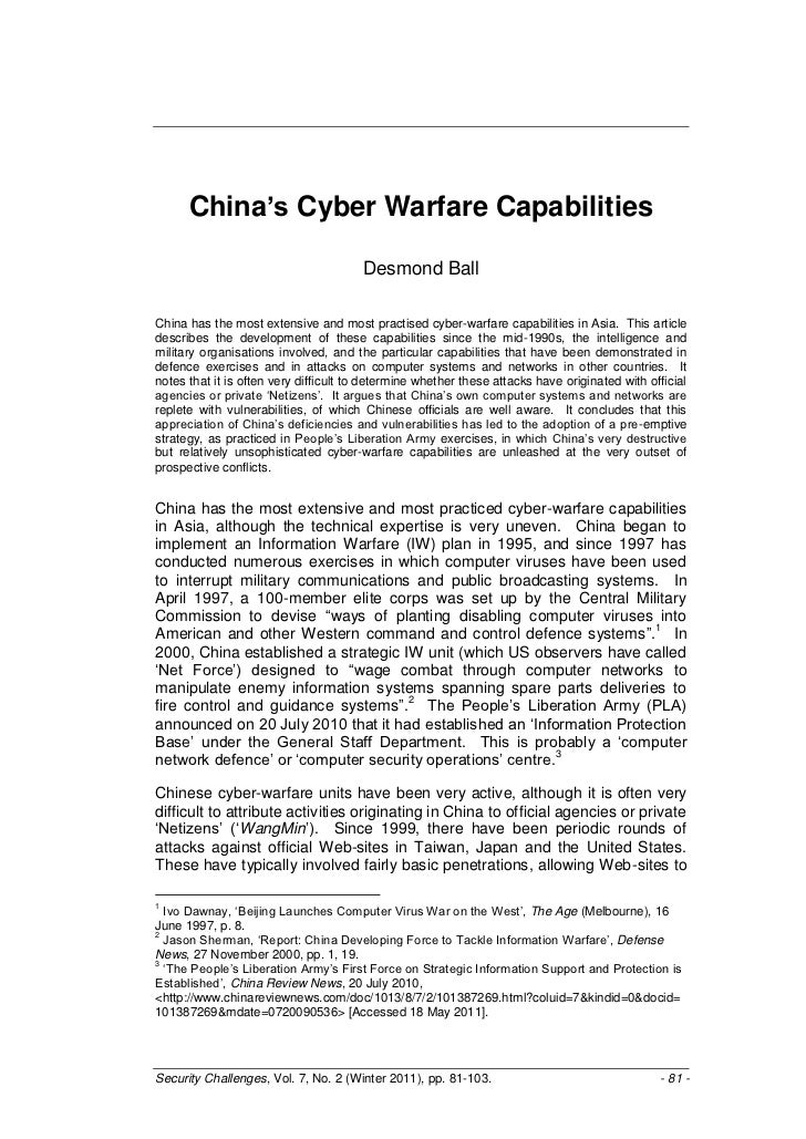 China's Cyber Warfare Capabilities                                       Desmond BallChina has the most extensive and most...
