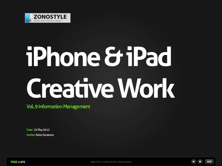iPhone & iPad               Creative Work               Vol..9 Information Management               Date: 25 May 2012     ...