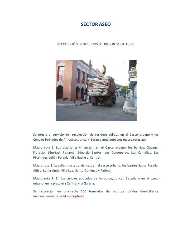 SECTOR ASEO                   RECOLECCIÓN DE RESIDUOS SOLIDOS DOMICILIARIOS     Se presta el servicio de recolección de re...