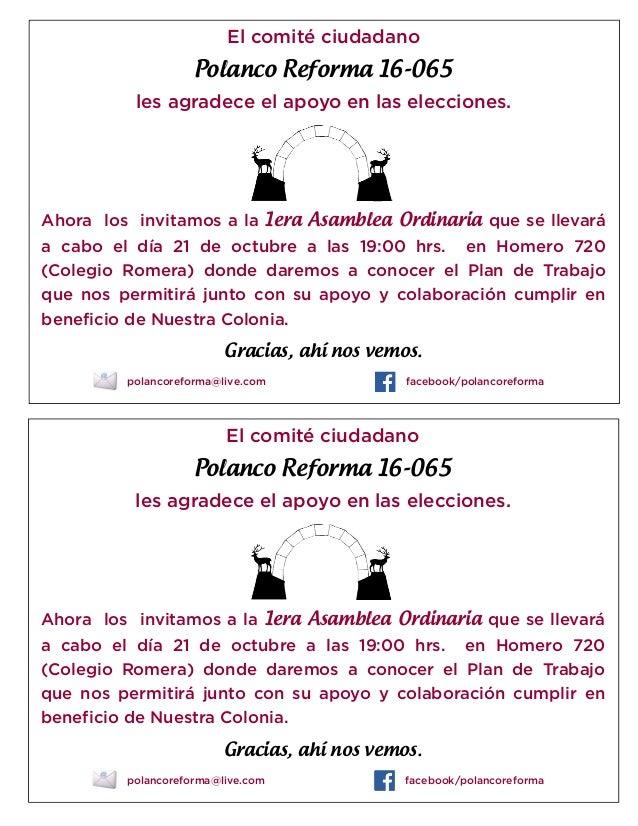 El comité ciudadano  Polanco Reforma 16-065 les agradece el apoyo en las elecciones.  Ahora los invitamos a la 1era Asambl...
