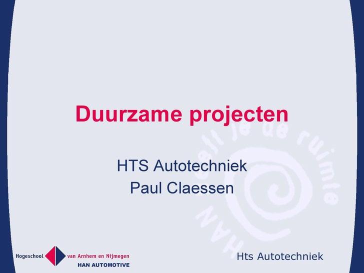 Duurzame projecten HTS Autotechniek Paul Claessen