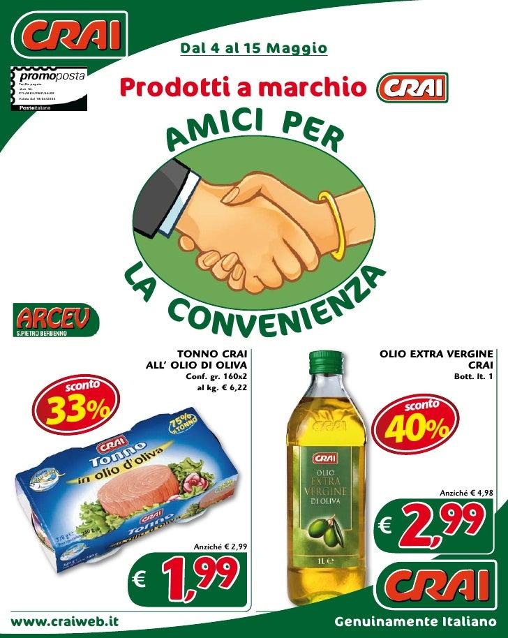 Dal 4 al 15 Maggio   Tariffa pagata  -Aut. Nr.  PTL/MKS/PMP/64/05  Valida dal 18/04/2005                                  ...