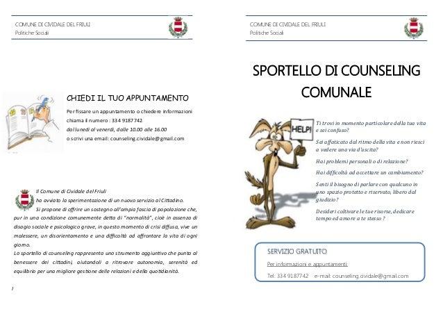 COMUNE DI CIVIDALE DEL FRIULI  COMUNE DI CIVIDALE DEL FRIULI  Politiche Sociali  Politiche Sociali  SPORTELLO DI COUNSELIN...