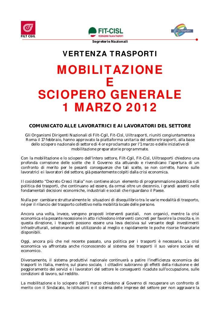 Segreterie Nazionali                        VERTENZA TRASPORTI           MOBILITAZIONE                 E         SCIOPERO ...