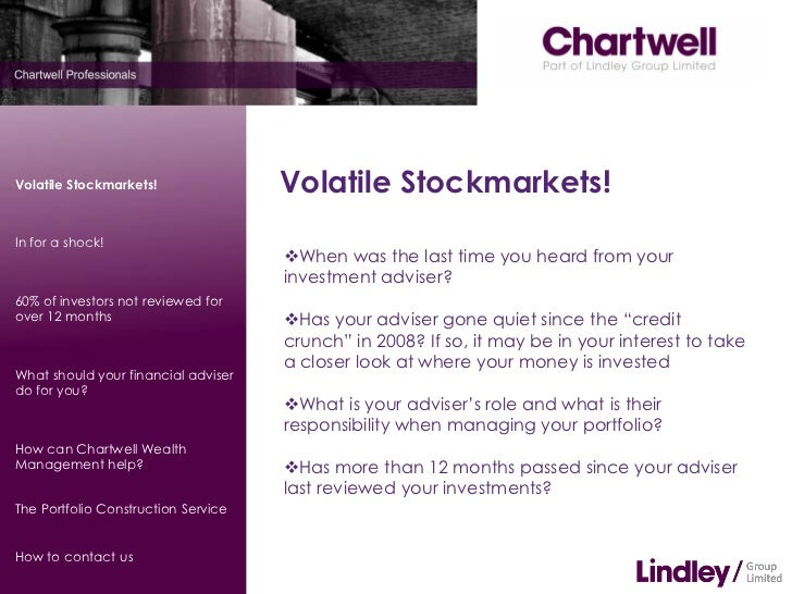 Volatile Stockmarkets!               Volatile Stockmarkets!In for a shock!                                     When was t...