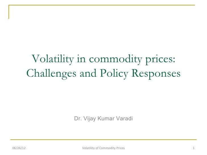 Volatility of commodity prices policy responses