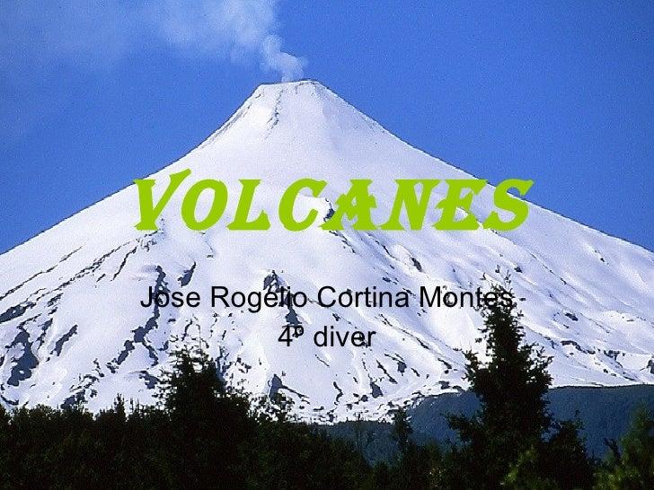 Volcanes Jose Rogelio Cortina Montes 4º diver