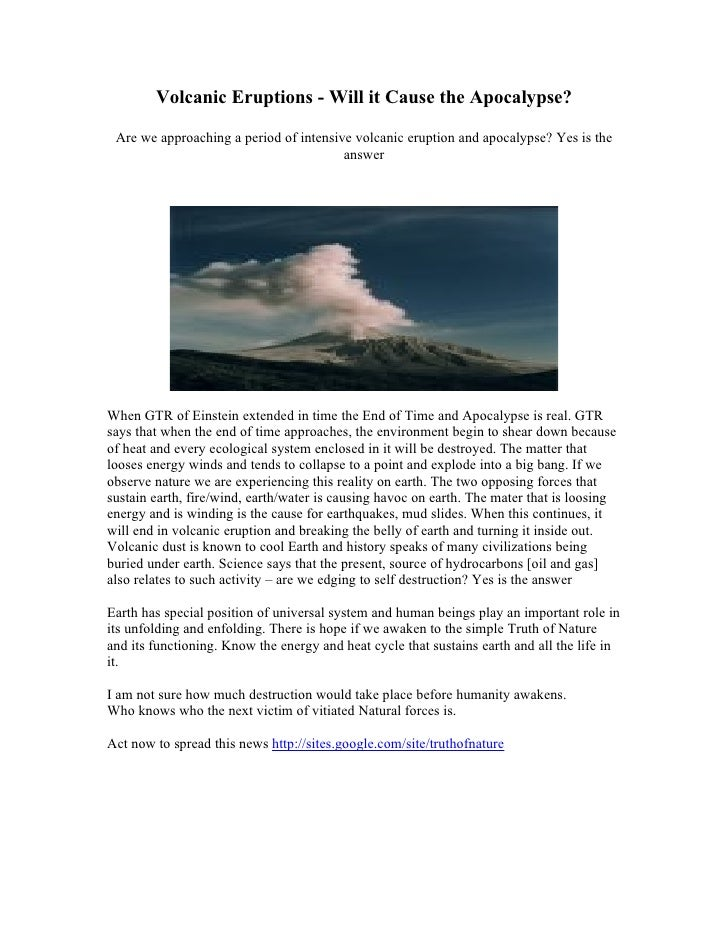 Volcanic Eruptions - Will it Cause the Apocalypse?   Are we approaching a period of intensive volcanic eruption and apocal...