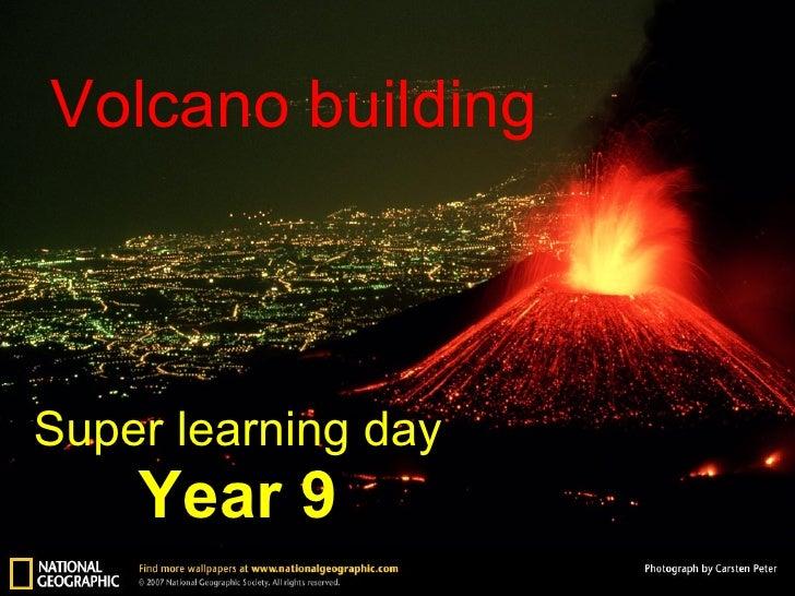 Volcano Building