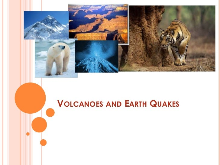 VOLCANOES AND EARTH QUAKES